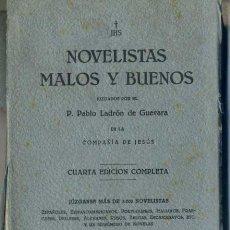 Libros antiguos: P. LADRÓN DE GUEVARA : NOVELISTAS MALOS Y BUENOS (1933) EL INDEX DE LOS CURAS. Lote 31645528