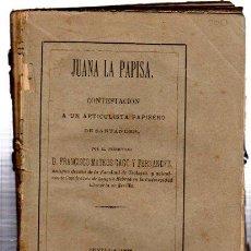 Libros antiguos: JUANA LA PAPISA, FRANCISCO MATEOS GAGC Y FERNÁNDEZ, SEVILLA, 1878, IZQUIERDO Y SOBRINO. Lote 32065648