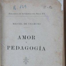 Libros antiguos: AMOR Y PEDAGOGIA. MIGUEL DE UNAMUNO. Lote 32332473