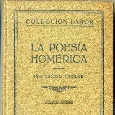 Libros antiguos: FINSLER : LA POESÍA HOMÉRICA (LABOR, 1930). Lote 110541455