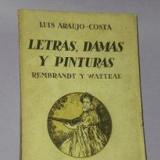 Libros antiguos: LETRAS, DAMAS Y PINTURAS. REMBRANDT Y WATTEAU. Lote 33339193