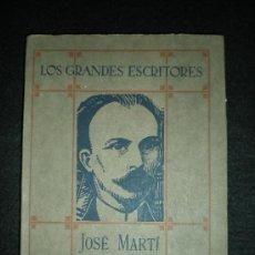 Libros antiguos: LIBRO. CUBA. JOSÉ MARTÍ. ESTUDIO BIOGRÁFICO, POR M. ISIDRO MÉNDEZ. MADRID, 1925.. Lote 33806662