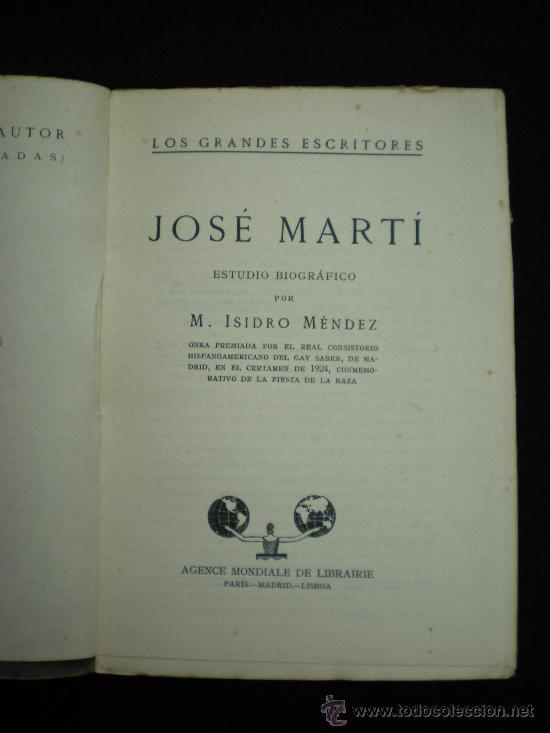Libros antiguos: Libro. Cuba. José Martí. Estudio Biográfico, por M. Isidro Méndez. Madrid, 1925. - Foto 2 - 33806662