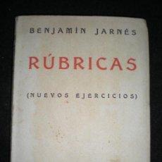 Libros antiguos: LIBRO. BENJAMÍN JARNÉS. RÚBRICAS. (NUEVOS EJERCICIOS). 1ª EDICIÓN. MADRID, 1931.. Lote 34013260