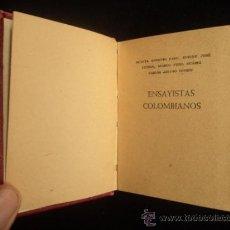 Libros antiguos: COLECCION MINIATURA. ENSAYISTAS COLOMBIANOS. CARO, CUERVO, FIDEL SUAREZ Y TORRES. ED. CUMBRE. MEX. . Lote 34254363