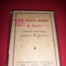 Libros antiguos: LARRA, MARIANO JOSÉ DE. LOS MEJORES ARTÍCULOS DE LARRA. Lote 34331880