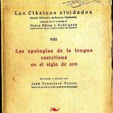 Libros antiguos: PASTOR : APOLOGÍAS DE LA LENGUA CASTELLANA EN EL SIGLO DE ORO (1929). Lote 34440938