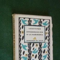 Libros antiguos: INTRODUCCION A LA SABIDURIA, DE LUIS VIVES. Lote 34553975