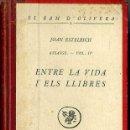 Libros antiguos: JOAN ESTELRICH : ENTRE LA VIDA I ELS LLIBRES (CATALONIA, 1926) EN CATALÁN. Lote 34670223
