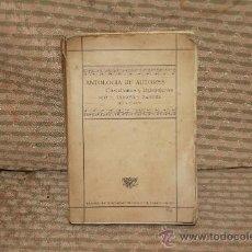 Libros antiguos: 2153- ANTOLOGIA DE AUTORES CASTELLANOS Y EXTRANJEROS. TAMAYO Y ZAMORA. TIP VAZQUEZ. 1917.. Lote 34736048