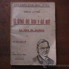 Libros antiguos: EL ARBOL DEL BIEN Y DEL MAL, EMILIO LITTRE, PRESA, SIN DATAR (PRIMERA MITAD DE LOS AÑOS 30). Lote 34956758