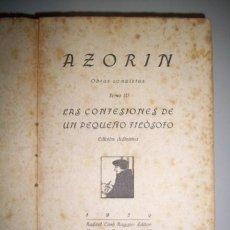 Libros antiguos: AZORÍN - LAS CONFESIONES DE UN PEQUEÑO FILÓSOFO. Lote 34969404