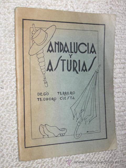 ANDALUCÍA Y ASTURIAS, POLÉMICA EN DIALECTOS ANDALUZ Y BABLE POR DIEGO TERRERO Y TEODORO CUESTA 1933 (Libros antiguos (hasta 1936), raros y curiosos - Literatura - Ensayo)