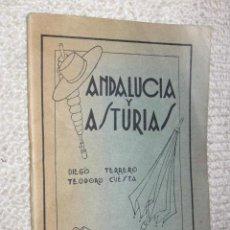 Libros antiguos: ANDALUCÍA Y ASTURIAS, POLÉMICA EN DIALECTOS ANDALUZ Y BABLE POR DIEGO TERRERO Y TEODORO CUESTA 1933. Lote 34979436