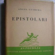 Libros antiguos: EPISTOLARI. GUIMERÀ, ÀNGEL. 1930. Lote 35418595