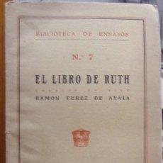 Libros antiguos: EL LIBRO DE RUTH, RAMÓN PÉREZ DE AYALA. Lote 35370802