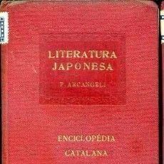 Libros antiguos: P. ARCANGELI : LITERATURA JAPONESA - ENCICLOPÉDIA CATALANA, 1921. Lote 37123575