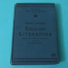 Libros antiguos: SIMPLE HISTORY OF ENGLISH LITERATURE WITH ILLUSTRATIVE EXTRACS. A.L. STRONACH. Lote 37495105