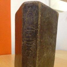 Libros antiguos: 1855.- EL HOMBRE FELIZ INDEPENDIENTE DEL MUNDO Y DE LA FORTUNA Ó ARTE DE VIVIR CONTENTO. . Lote 38119675