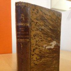 Libros antiguos: 1871.- ENSAYO HISTÓRICO, ETIMOLÓGICO, FILOLÓGICO SOBRE LOS APELLIDOS CASTELLANOS. GODOY ALCANTARA J.. Lote 38119887