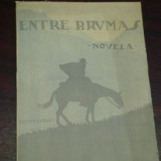 Libros antiguos: ENTRE BRUMAS.COSTUMBRES DE LA PROVINCIA DE LEÓN - CABRERA BAJA - 1921. . Lote 38549411