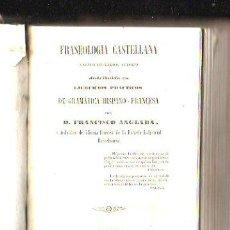 Libros antiguos: FRASEOLOGÍA CASTELLANA,1852,RARO LIBRO JUNTO CON UN TRATADO DE FRANCÉS-ESPAÑOL,RARO. Lote 38884180