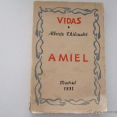 Libros antiguos: AMIEL-ALBERT THIBAUDET.EDITORIAL PLUTARCO.. Lote 39699610