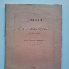 Alte Bücher - DISCURSOS LEÍDOS ANTE LA REAL ACADEMIA ESPAÑOLA EN LA RECEPCIÓN DE RAMÓN DE CAMPOAMOR. 1862. - 40020523