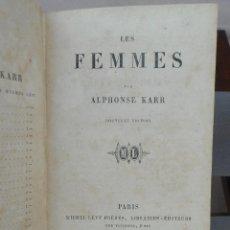 Libros antiguos: ALPHONSE KARR. LES FEMMES. 1860. Lote 40911875