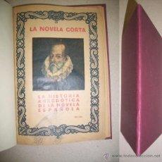 Libros antiguos: LA HISTORIA ANECDÓTICA DE LA NOVELA ESPAÑOLA. Lote 41527269