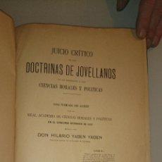 Libros antiguos: JUICIO CRITICO DE LAS DOCTRINAS DE JOVELLANOS EN LO REFERENTE A LAS CIENCIAS MORALES Y POLITICAS. Lote 43156706