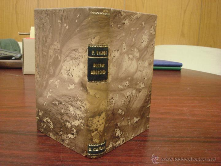 AÑOS DE JUVENTUD DEL DOCTOR ANGELICO. A. PALACIO VALDES. 1918?. LIBRERIA VICTORIANO SUAREZ (Libros antiguos (hasta 1936), raros y curiosos - Literatura - Ensayo)