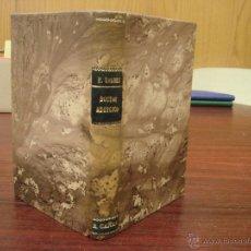 Libros antiguos: AÑOS DE JUVENTUD DEL DOCTOR ANGELICO. A. PALACIO VALDES. 1918?. LIBRERIA VICTORIANO SUAREZ. Lote 43204067
