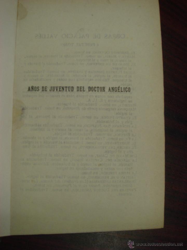 Libros antiguos: AÑOS DE JUVENTUD DEL DOCTOR ANGELICO. A. PALACIO VALDES. 1918?. LIBRERIA VICTORIANO SUAREZ - Foto 3 - 43204067