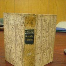 Libros antiguos: LA ALDEA PERDIDA. A. PALACIO VALDES. 1925. EDITORIAL PUEYO. Lote 43204526