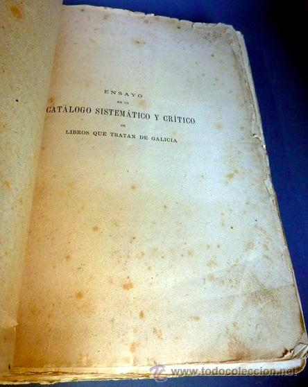 Libros antiguos: Ensayo de un catálogo sistemático y crítico de libros que tratan de Galicia. Villa-Amil Castro. 1875 - Foto 3 - 44065458