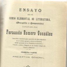 Libros antiguos: ENSAYO DE LITERATURA. FERNANDO ROMERO GONZÁLEZ. 2 TOMOS EN UNO. L. VDA. VELANDIA. PAMPLONA. 1908. Lote 44290807