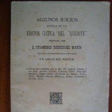 Libros antiguos: ALGUNOS JUICIOS ACERCA DE LA EDICIÓN CRÍTICA DEL QUIJOTE DE (...) RODRÍGUEZ MARÍN. MADRID, 1918.. Lote 45020920