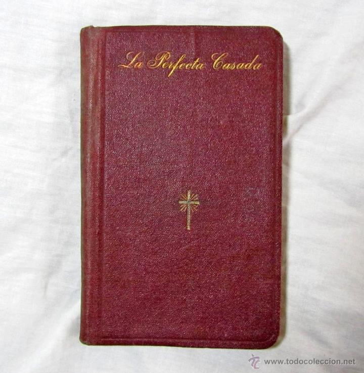 LA PERFECTA CASADA. FRAY LUIS DE LEÓN. APOSTOLADO DE LA PRENSA 1930 (Libros antiguos (hasta 1936), raros y curiosos - Literatura - Ensayo)