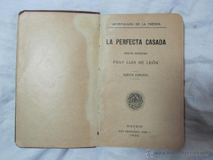 Libros antiguos: La perfecta casada. Fray Luis de León. Apostolado de la Prensa 1930 - Foto 4 - 45108707