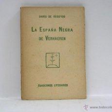 Libros antiguos: DARÍO DE REGOYOS. LA ESPAÑA NEGRA DE VERHAEREN. 1924. Lote 45346739