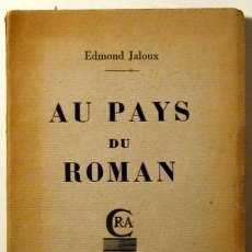 Libros antiguos: AU PAYS DU ROMAN (JALOUX, EDMOND). Lote 29435496