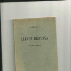 Libros antiguos: 3473.-LLUIS VIA-IV PARLAMENTS-LLEVOR DISPERSA-JOCS FLORAL DE BADALONA-GRACIA-HOSTAFRANCS-VILAFRANCA. Lote 46053544