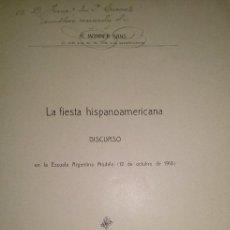 Libros antiguos: LA FIESTA HISPANOAMERICANA POR RICARDO MONNER SANS BUENOS AIRES 1918. Lote 46227854