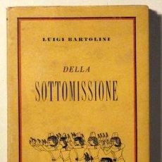 Libros antiguos: BARTOLINI, LUIGI - DELLA SOTTOMISSIONE - ROMA. Lote 46525227