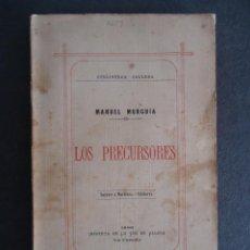 Libros antiguos: GALICIA.CORUÑA.'LOS PRECURSORES' MANUEL MURGUIA.BIBLIOTECA GALLEGA Nº 1. 1ª EDICION ORIGINAL 1886. Lote 46598850