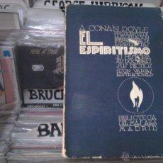 Libros antiguos: EL ESPIRITISMO, ARTHUR CONAN DOYLE, BIBLIOTECA DEL MAS ALLA, MADRID, 1927. Lote 50245307