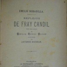 Libros antiguos: REFLEJOS DE FRAY CANDIL. BOBADILLA, EMILIO. Lote 46730703