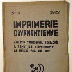 Libros antiguos: GOURMONT, REMY - LABOUREUR, J.E. - IMPRIMERIE GOURMONTIENNE Nª6 - PARIS 1922 - BOIS INÉDITS. Lote 46450611