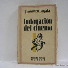 Libros antiguos: FRANCISCO AYALA. INDAGACIÓN DEL CINEMA. PRIMERA EDICIÓN. 1929. Lote 47189252